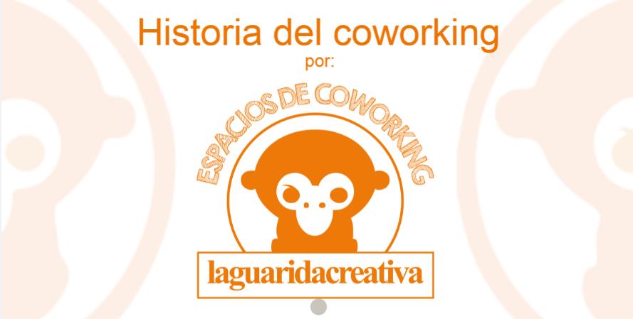 Infografia: Historia del Coworking