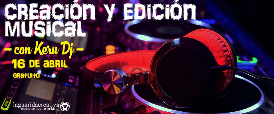 Taller gratuito de creación y edición musical con Keru DJ